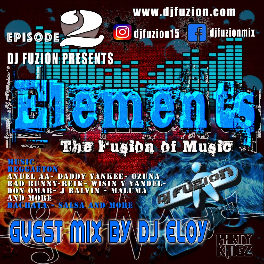 DJ FUZION PODCAST ELEMENTS EPISODE 2