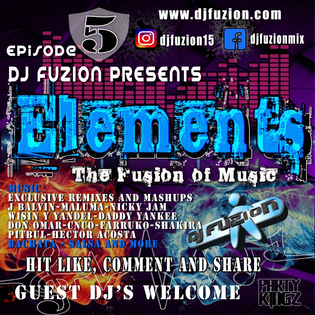 DJ FUZION PODCAST ELEMENTS EPISODE 5