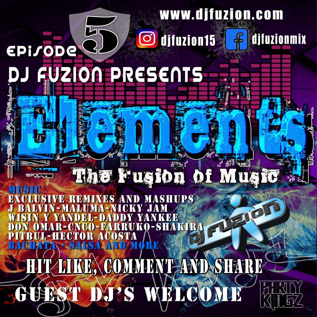 DJ FUZION PODCAST ELEMENTS EPISODE 5